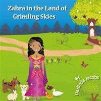 Zahra in the Land of Grimling Skies