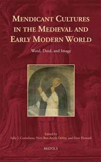 Mendicant Cultures in the Medieval and Early Modern World