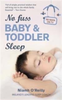 No Fuss Baby and Toddler Sleep