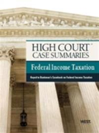 High Court Case Summaries on Federal Income Taxation, Keyed to Bankman, 16th