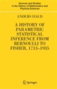History of Parametric Statistical Inference from Bernoulli to Fisher, 1713-1935