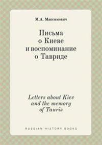 Letters about Kiev and the Memory of Tauris
