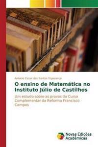 O Ensino de Matematica No Instituto Julio de Castilhos
