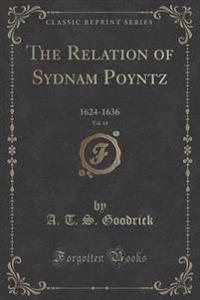 The Relation of Sydnam Poyntz, Vol. 14