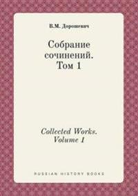 Collected Works. Volume 1