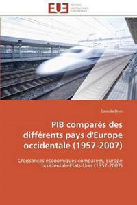 Pib Compar�s Des Diff�rents Pays d'Europe Occidentale (1957-2007)