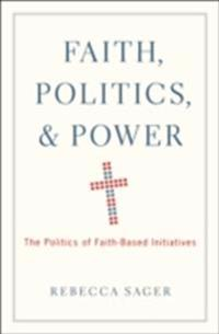 Faith, Politics, and Power