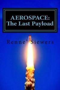 Aerospace: The Last Payload