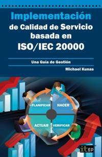 Implementacion de Calidad de Servicio basado en ISO/IEC 20000