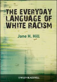 Everyday Language of White Racism