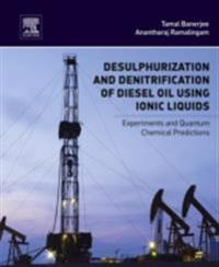 Desulphurization and Denitrification of Diesel Oil Using Ionic Liquids