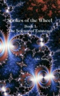 Spokes of the Wheel, Book 1