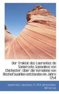 Der Traktat Des Laurentius de Somercote, Kanonikus Von Chichester