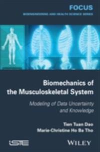 Biomechanics of the Musculoskeletal System