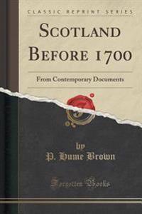 Scotland Before 1700