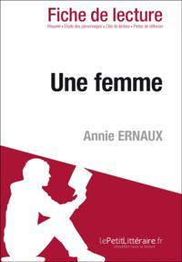 Une femme de Annie Ernaux (Fiche de lecture)