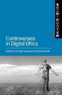Controversies in Digital Ethics