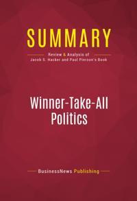 Summary: Winner-Take-All Politics