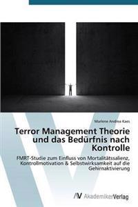 Terror Management Theorie Und Das Bedurfnis Nach Kontrolle
