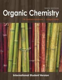 Organic Chemistry, 10th Edition International Student Version