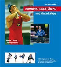 Kombinationsträning med Martin Lidberg