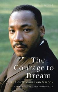 Courage to dream - on rights, values and freedom