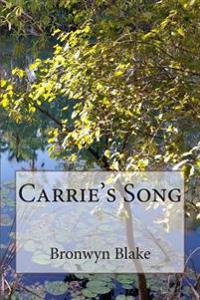 Carrie's Song