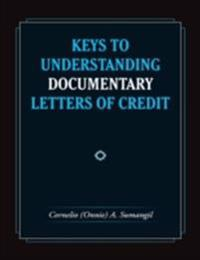Keys to Understanding Documentary Letters of Credit