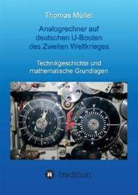 Analogrechner Auf Deutschen U-Booten Des Zweiten Weltkrieges