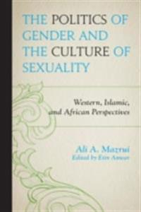 Politics of Gender and the Culture of Sexuality