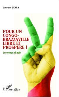 Pour un Congo-Brazzaville libre et prospere !