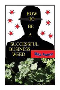 How to Be a Successful Business Weed