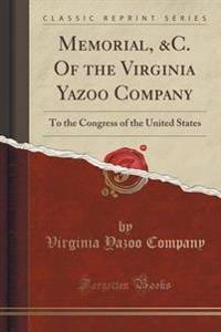 Memorial, &C. of the Virginia Yazoo Company