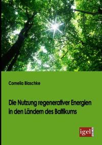 Die Nutzung regenerativer Energien in den Landern des Baltikums