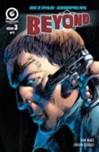 DEEPAK CHOPRA'S BEYOND,  Issue 3