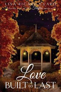 Love Built to Last: Fireflies Book 1