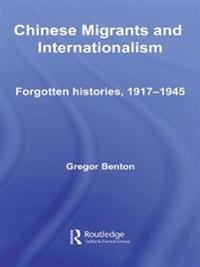 Chinese Migrants and Internationalism