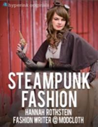 Insider's Guide to Steampunk Fashion