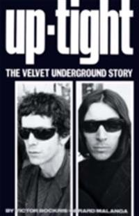 Uptight: The Velvet Underground Story