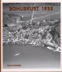 Bohuskust 1935 : flygfotografier och vykort