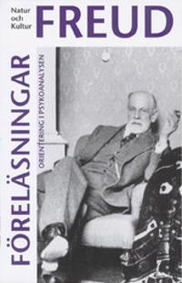 Föreläsningar : orientering i psykoanalysen