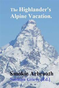 The Highlander's Alpine Vacation.