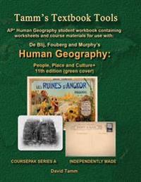 AP* Human Geography: People, Place and Culture 11th Edition+ Student Workbook: Relevant Daily Assignments Tailor Made for the de Blij / Fou