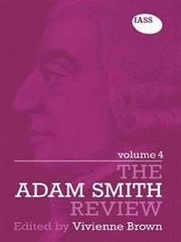 Adam Smith Review Volume 4