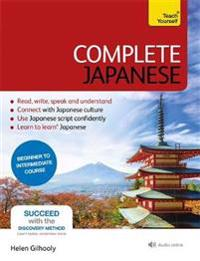 Complete Japanese Beginner to Intermediate Book and Audio Course