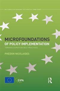Microfoundations of Policy Implementation