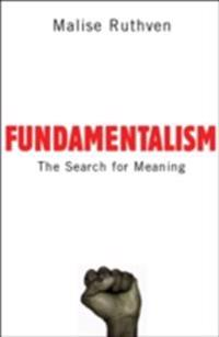 Fundamentalism: The Search For Meaning