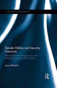 Gender Politics and Security Discourse