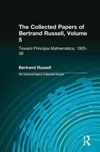 Collected Papers of Bertrand Russell, Volume 5
