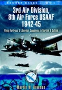 Bomber Bases of World War 2 3rd Air Division 8th Air Force USAF 1942-45